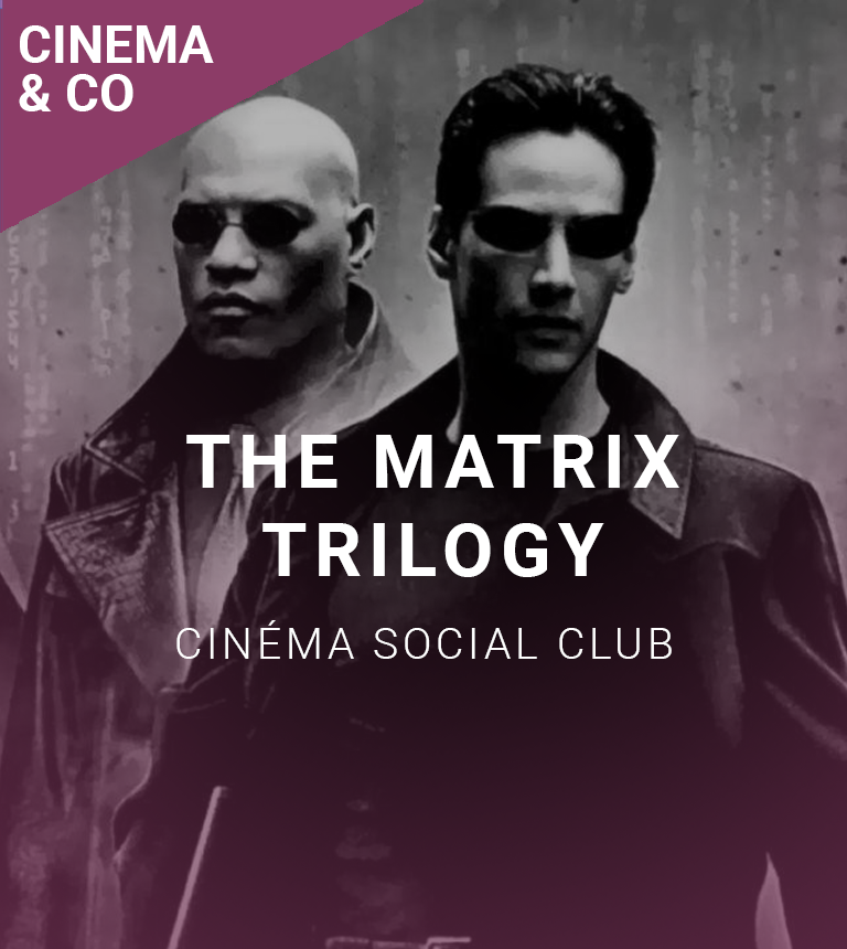 Soirée Matrix