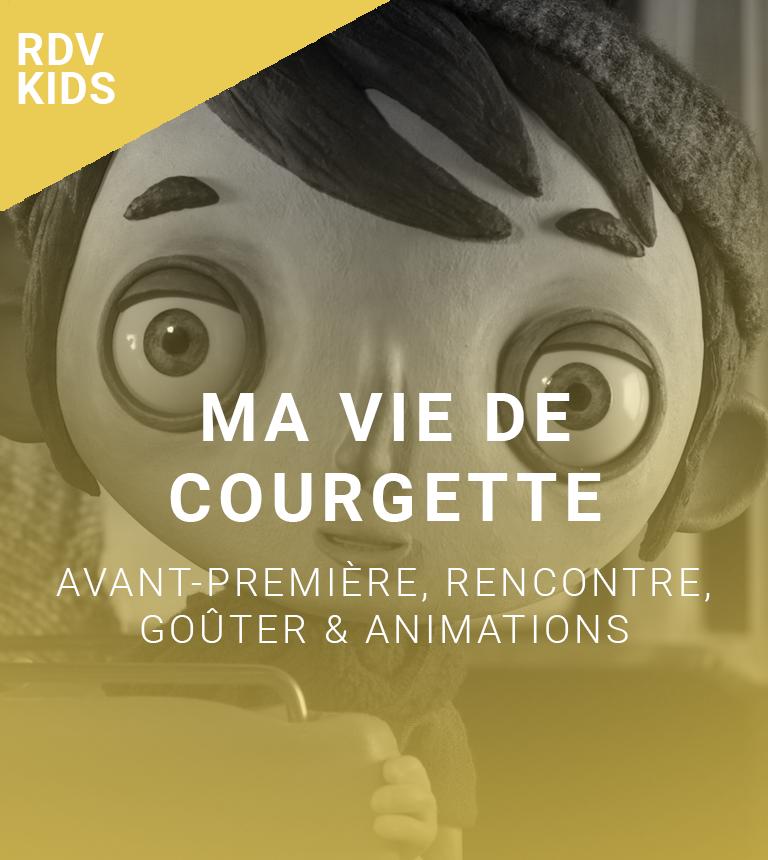 Rendez-vous Kids : Ma vie de courgette