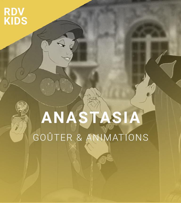 Rendez-vous kids : Anastasia