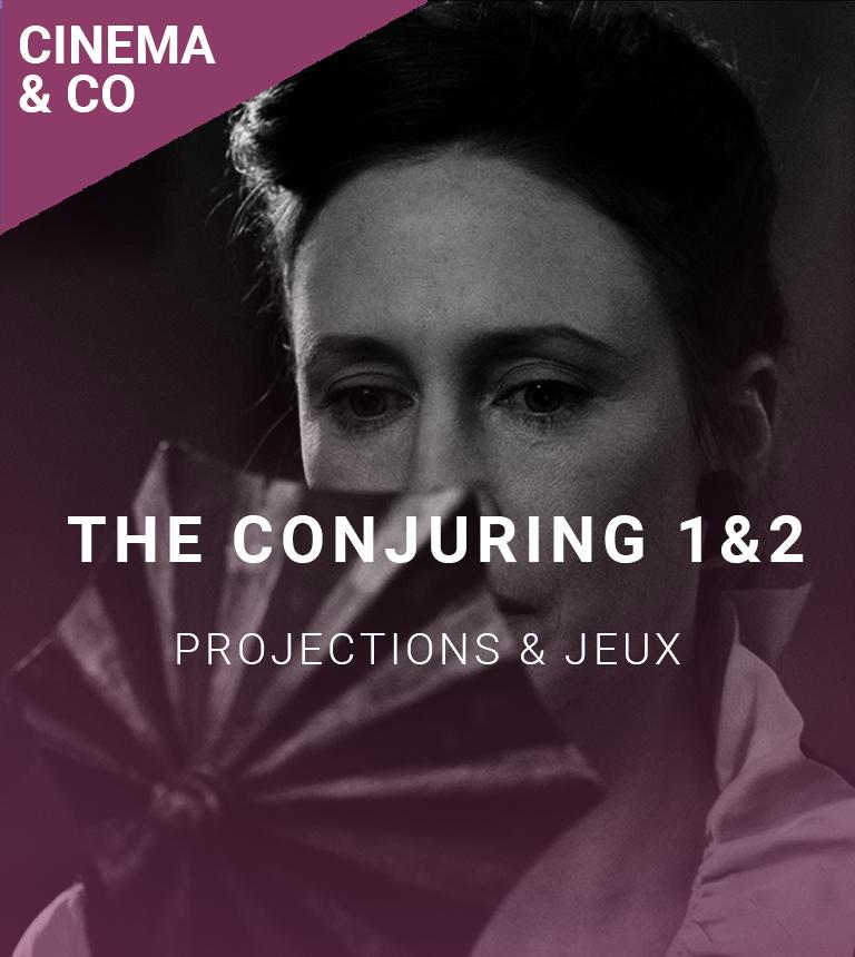 Soirée CinéThings #1 : The Conjuring 1 et 2
