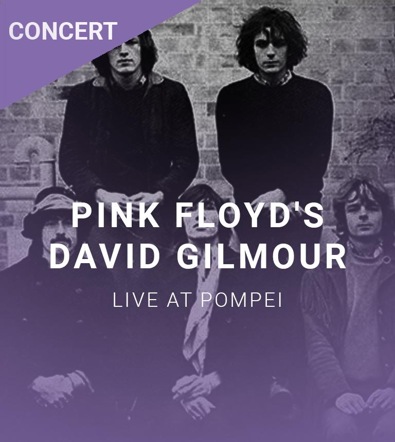 Pink Floyd's David Gilmour – Live à Pompei