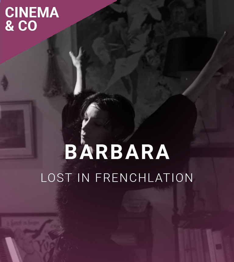Lost In Frenchlation : Barbara