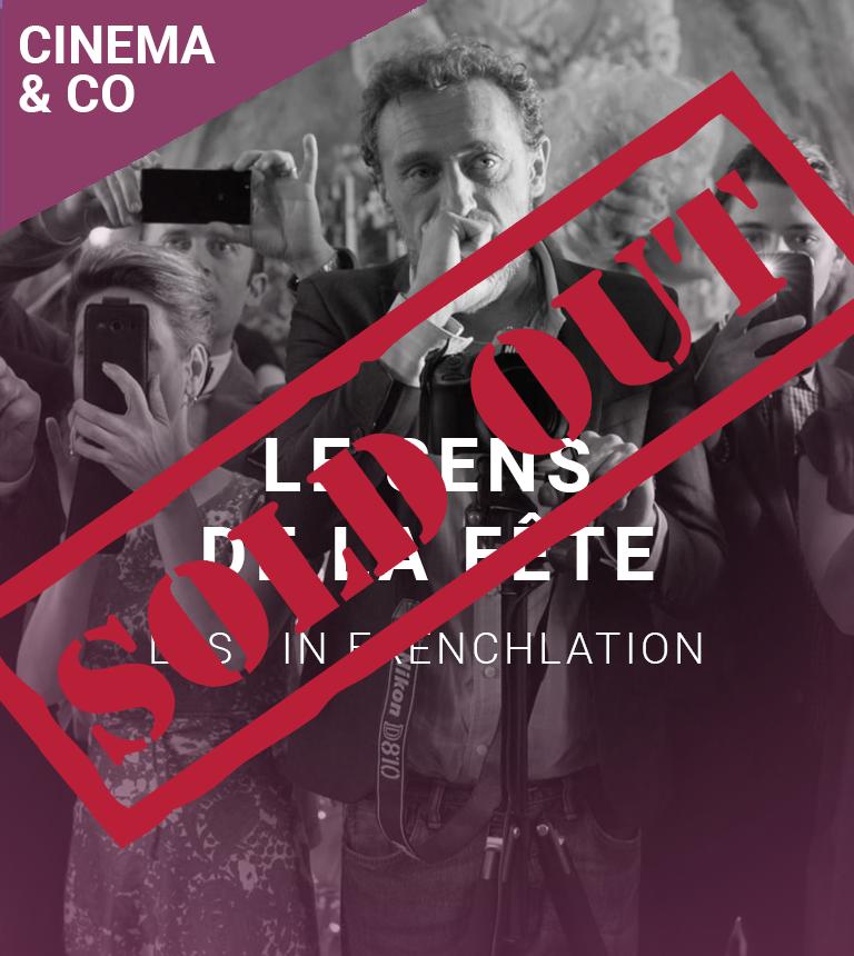 COMPLET – Lost in Frenchlation : Le Sens de la Fête