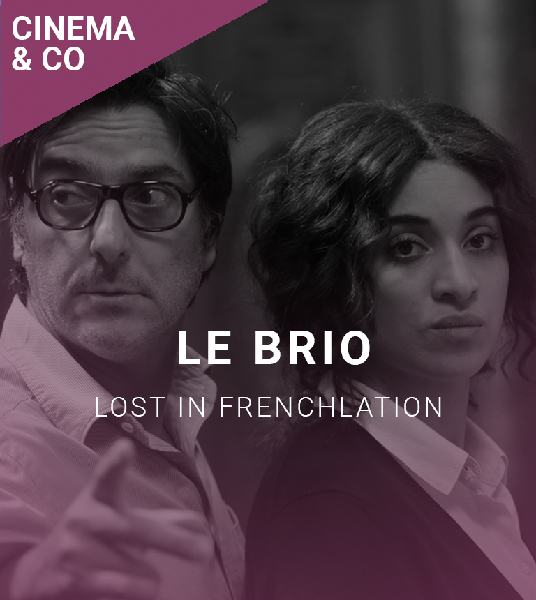 Lost in Frenchlation : Le Brio