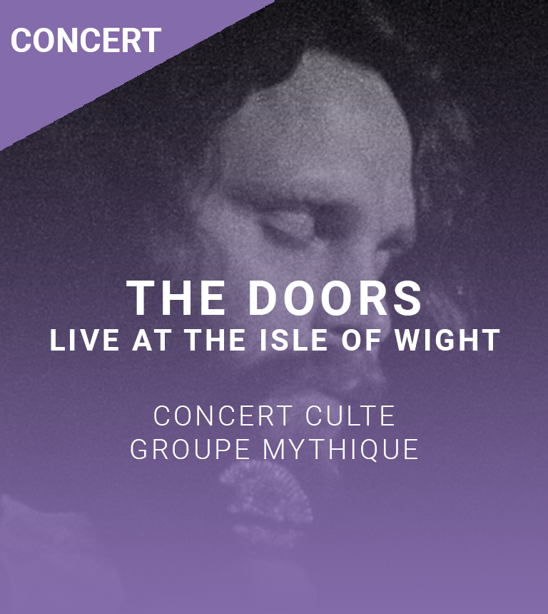 The Doors : Live At The Isle Of Wight 1970