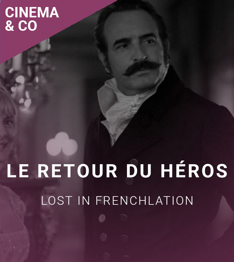 LOST IN FRENCHLATION : COMEDY NIGHT + Le Retour du héros
