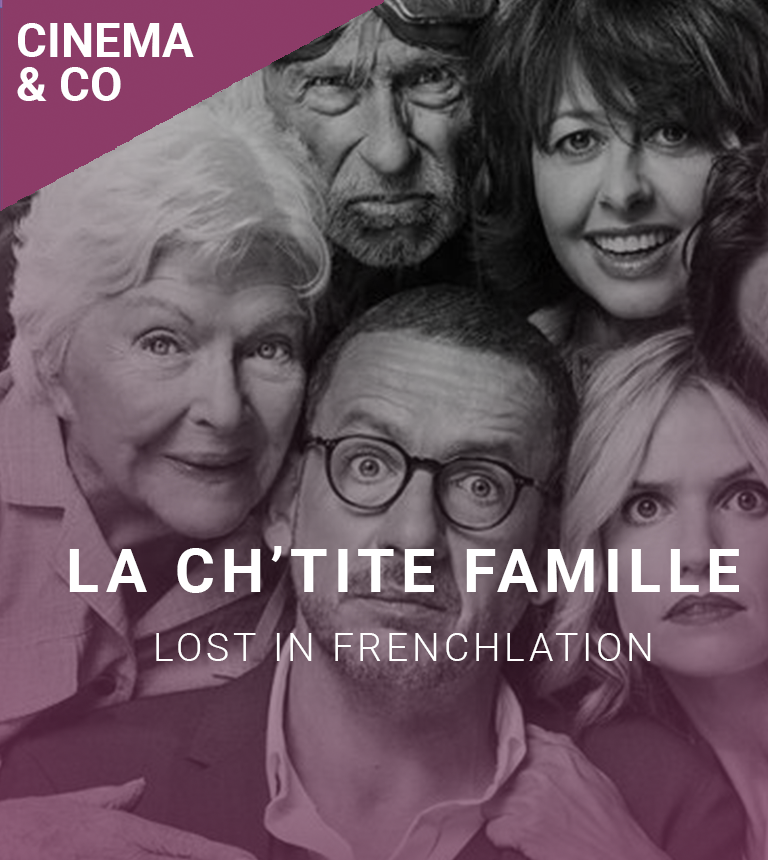 LOST IN FRENCHLATION : COMEDY NIGHT + La Ch'tite Famille