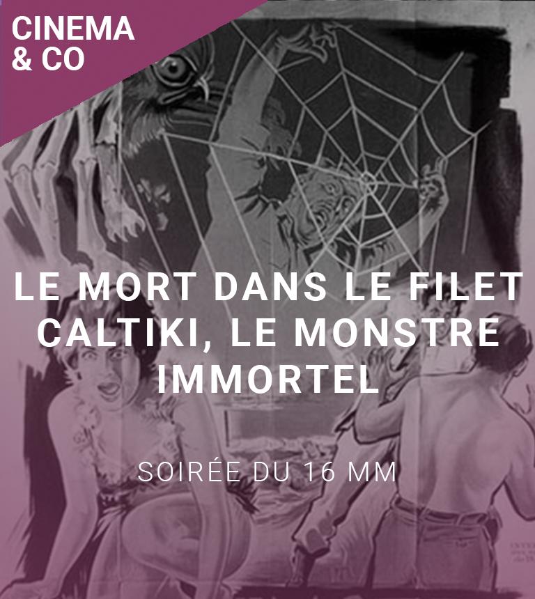 Soirées du 16 mm : Le Mort dans le filet + Caltiki, le monstre immortel