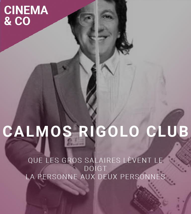 Calmos Rigolo Club