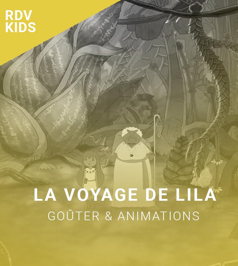 Rendez-vous kids : Le voyage de Lila !