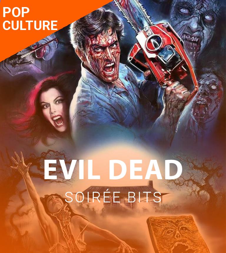 Soirée BiTS – Evil Dead 2
