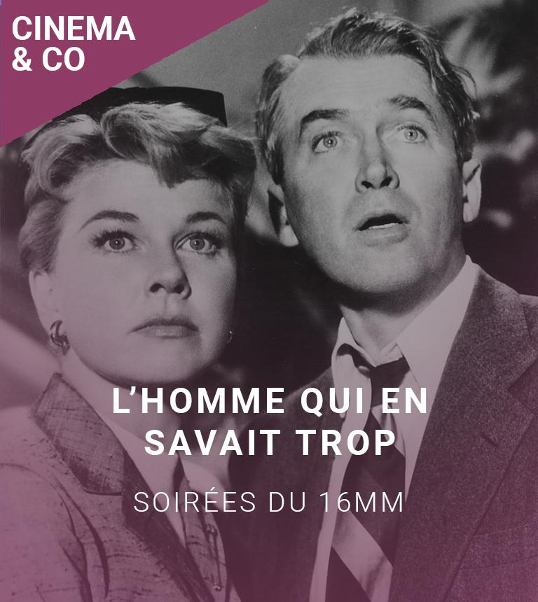 Soirées du 16 mm : L'Homme qui en savait trop (1956)