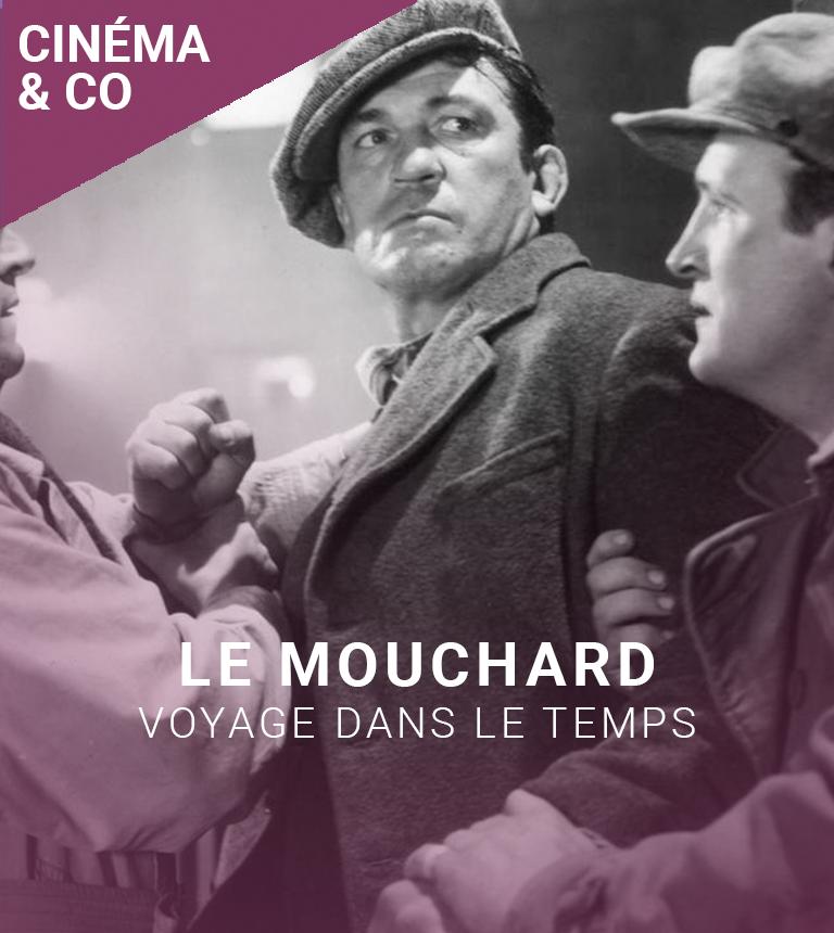 VOYAGE DANS LE TEMPS : Le Mouchard