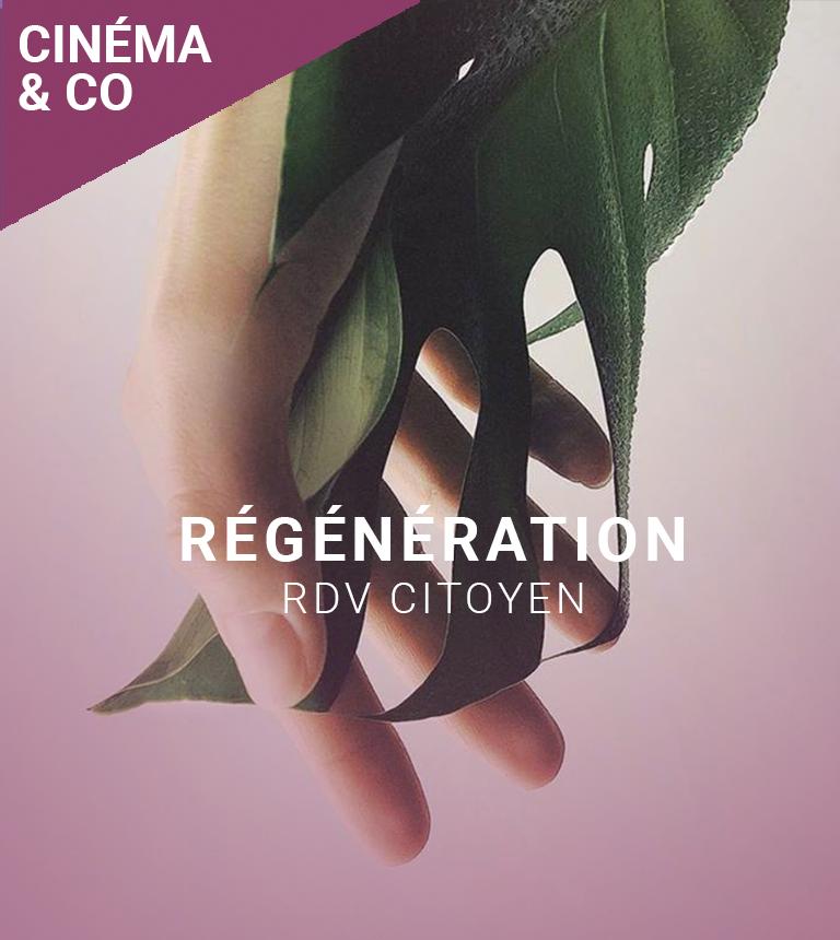 RDV Citoyen : Avant-première, Régénération