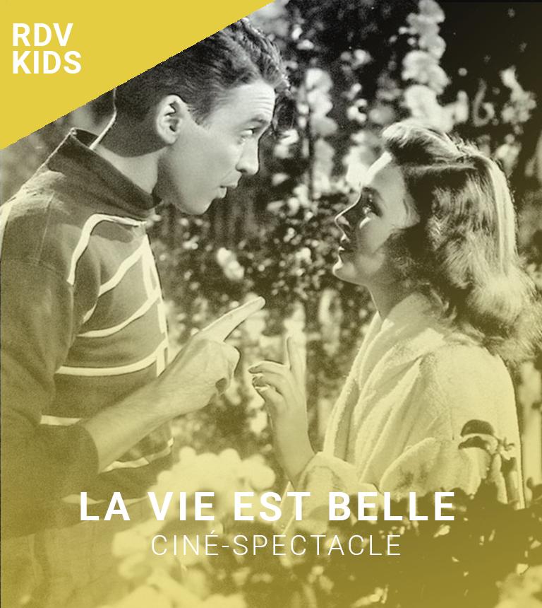 CINE-SPECTACLE : La Vie est Belle