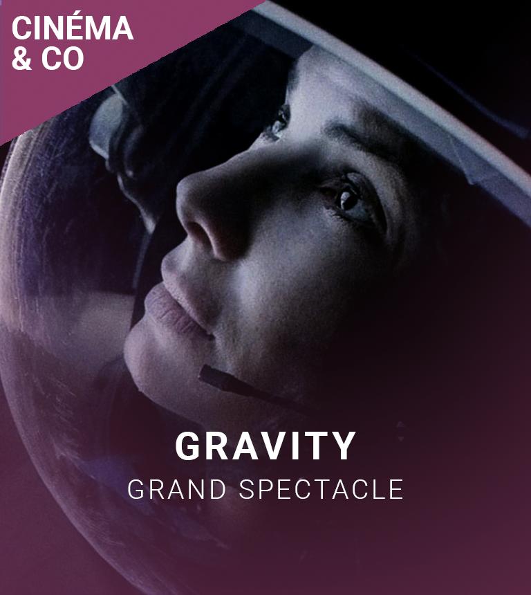 GRAND SPECTACLE : Gravity en 3D