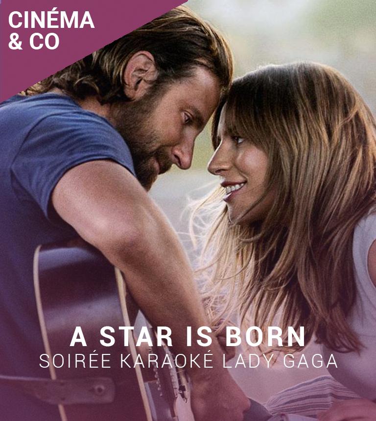 Soirée Karaoké Lady Gaga : A STAR IS BORN