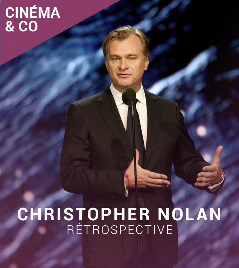 Rétrospective CHRISTOPHER NOLAN
