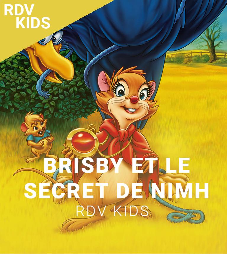 RDV KIDS x BiTS : Brisby et le secret de NIMH