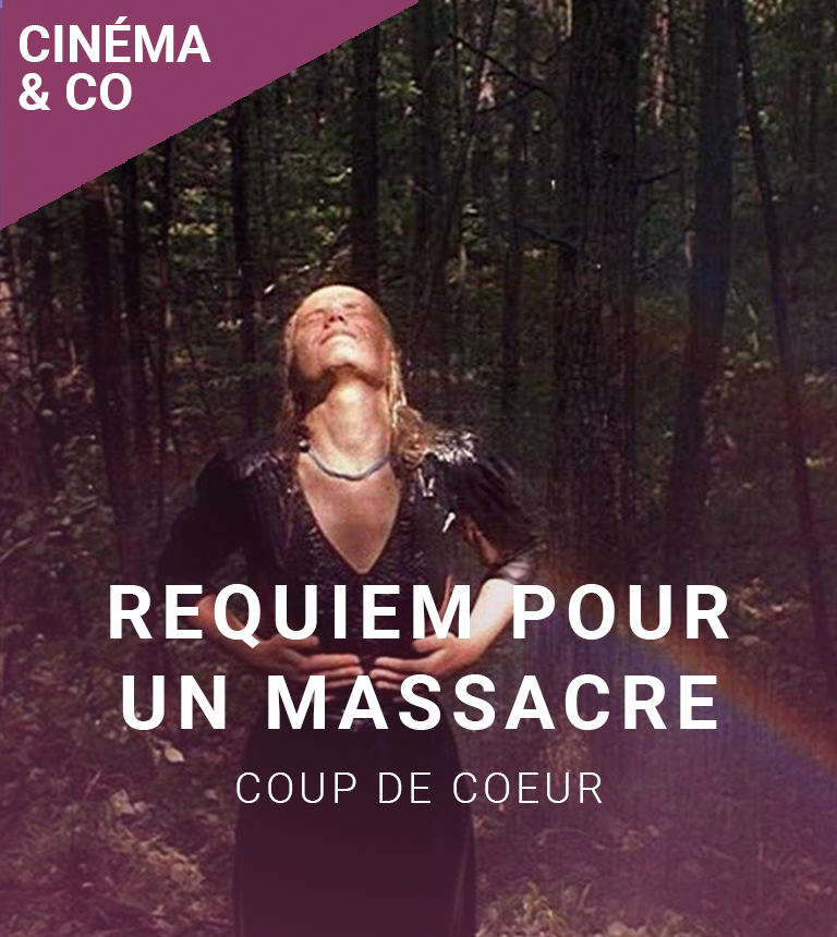 Projection Coup de cœur #3 : Requiem pour un massacre