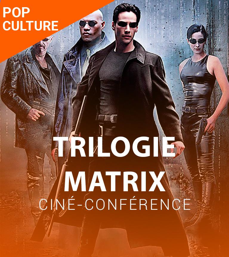 Ciné-conférence – Trilogie Matrix en version restaurée 4K