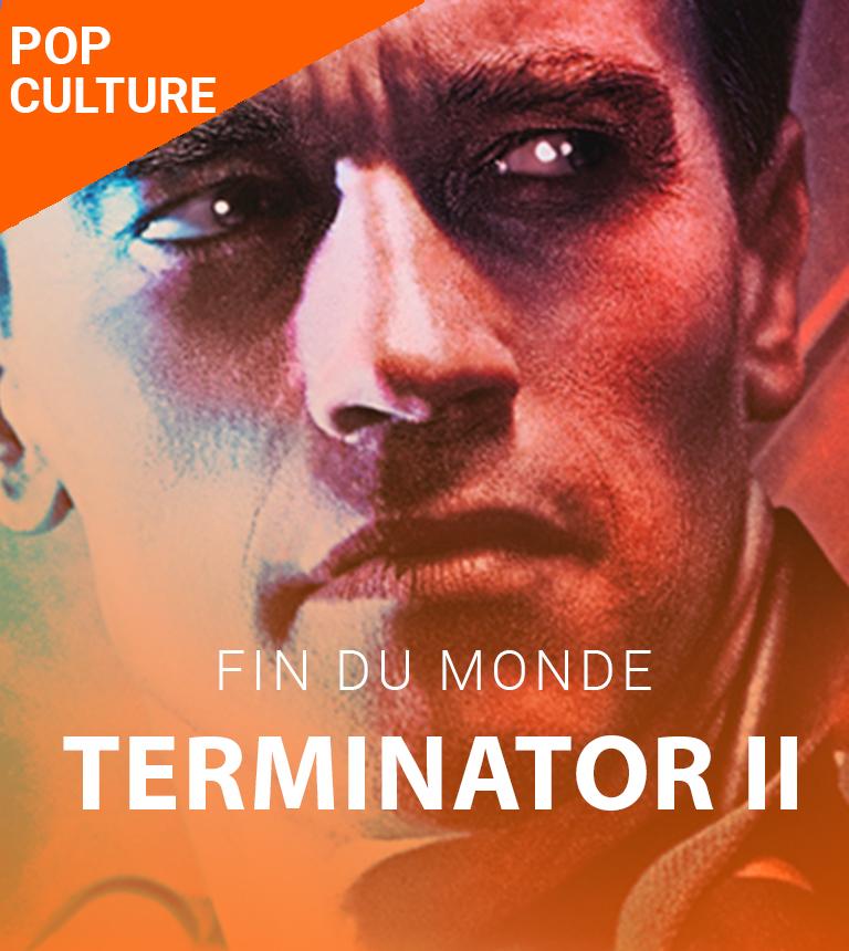 Terminator II – Soirée fin du monde