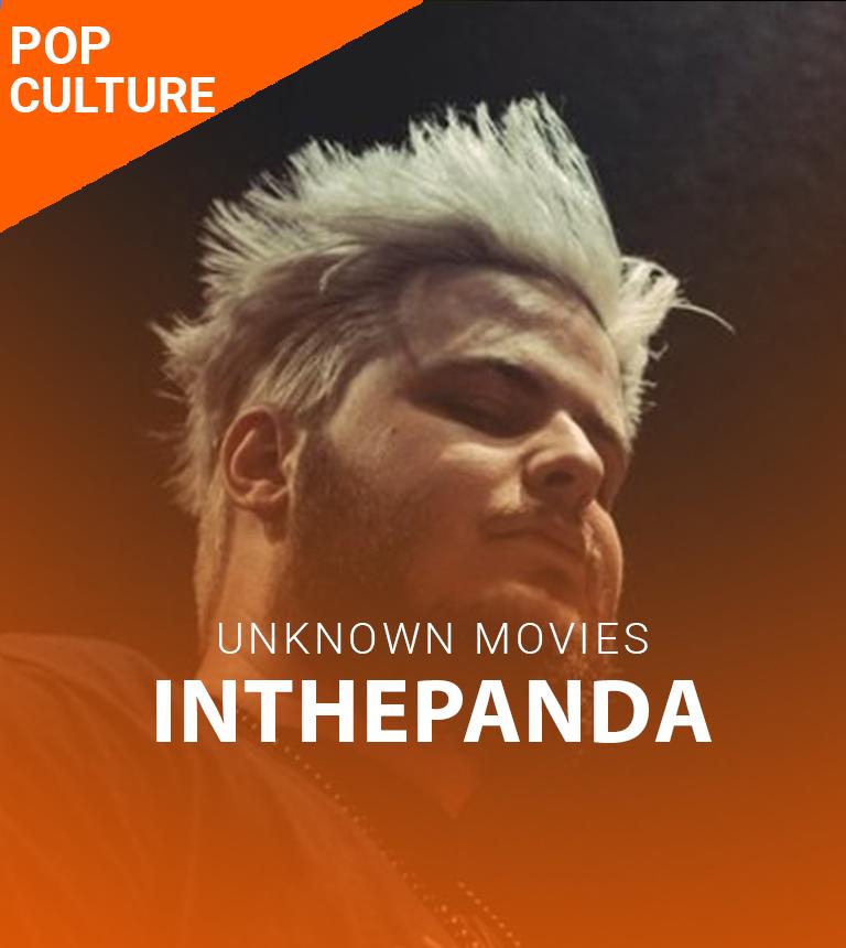 Soirées Unknown Movies avec InThePanda