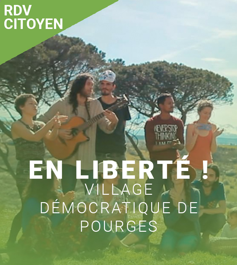 En liberté ! Village démocratique de Pourgues – Nos rendez-vous citoyen