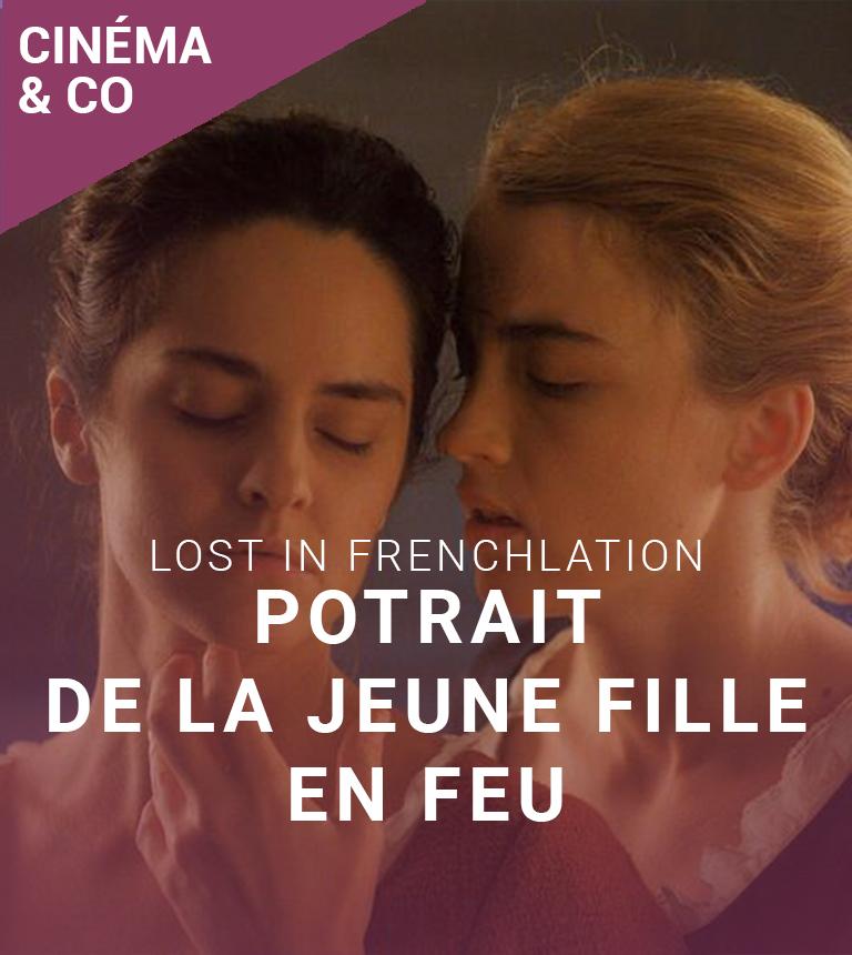 Portrait de la jeune fille en feu – Lost in Frenchlation