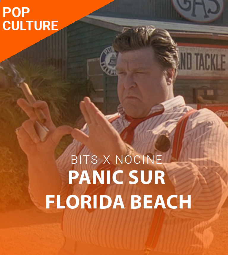 Panic sur Florida Beach – Dernière Bits x NoCiné