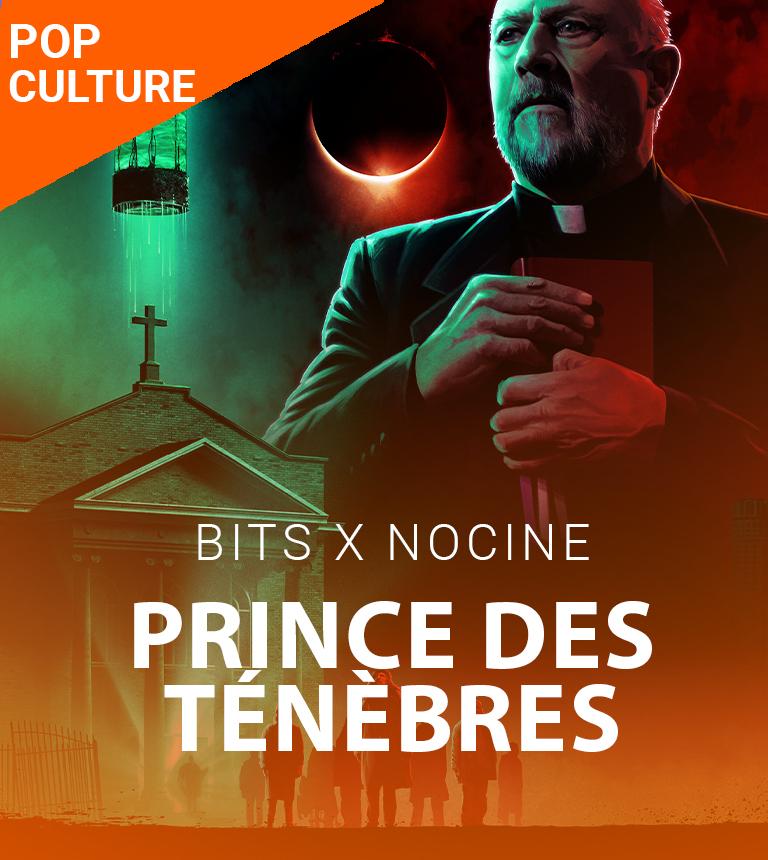 Prince des ténèbres – Soirée BiTS x NoCiné