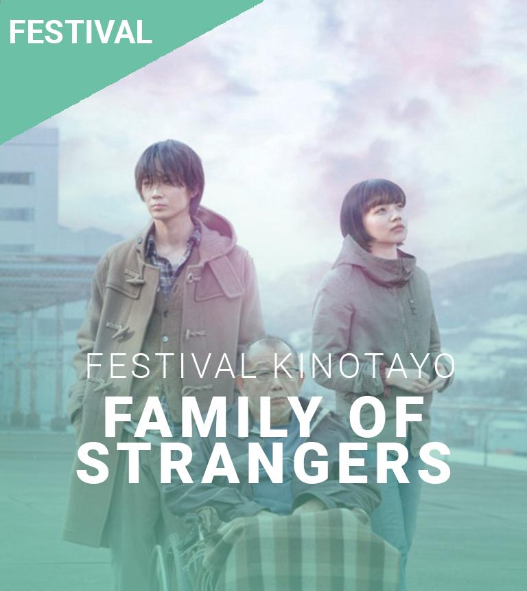 Family of strangers – Festival Kinotayo
