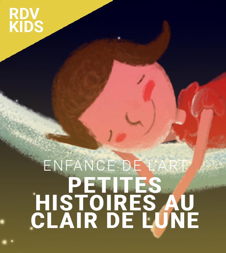 Petites histoires au clair de lune – Enfance de l'Art