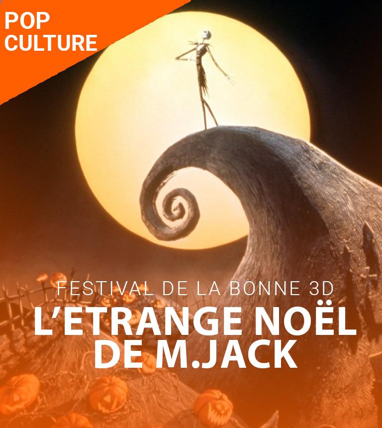 Festival de la Bonne 3D – L'Etrange Noël de M. Jack