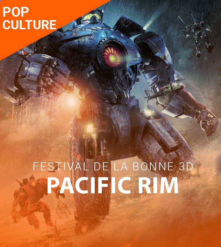Festival de la Bonne 3D – Pacific Rim