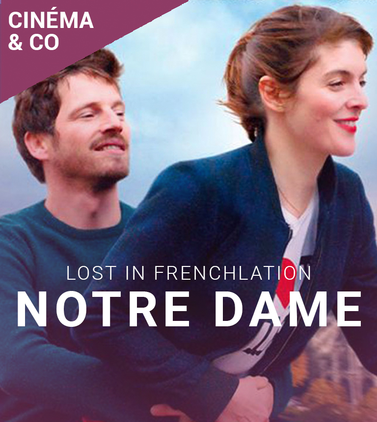 Notre Dame – Lost In Frenchlation