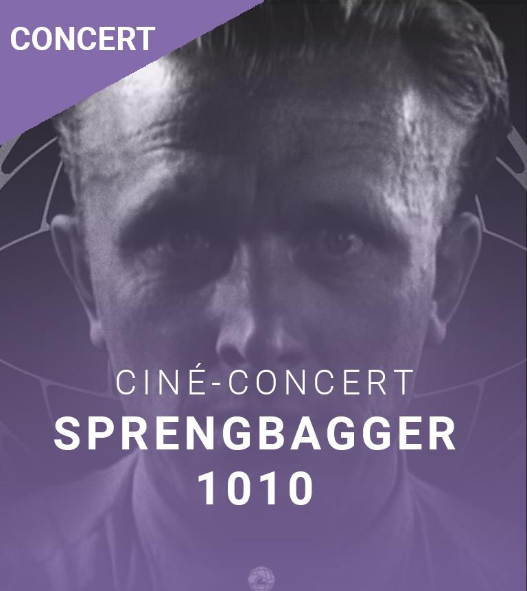 Ciné-concert – Sprengbagger 1010