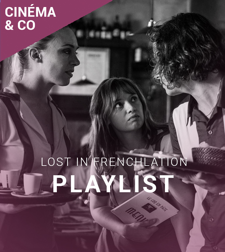 Playlist – Lost in Frenchlation