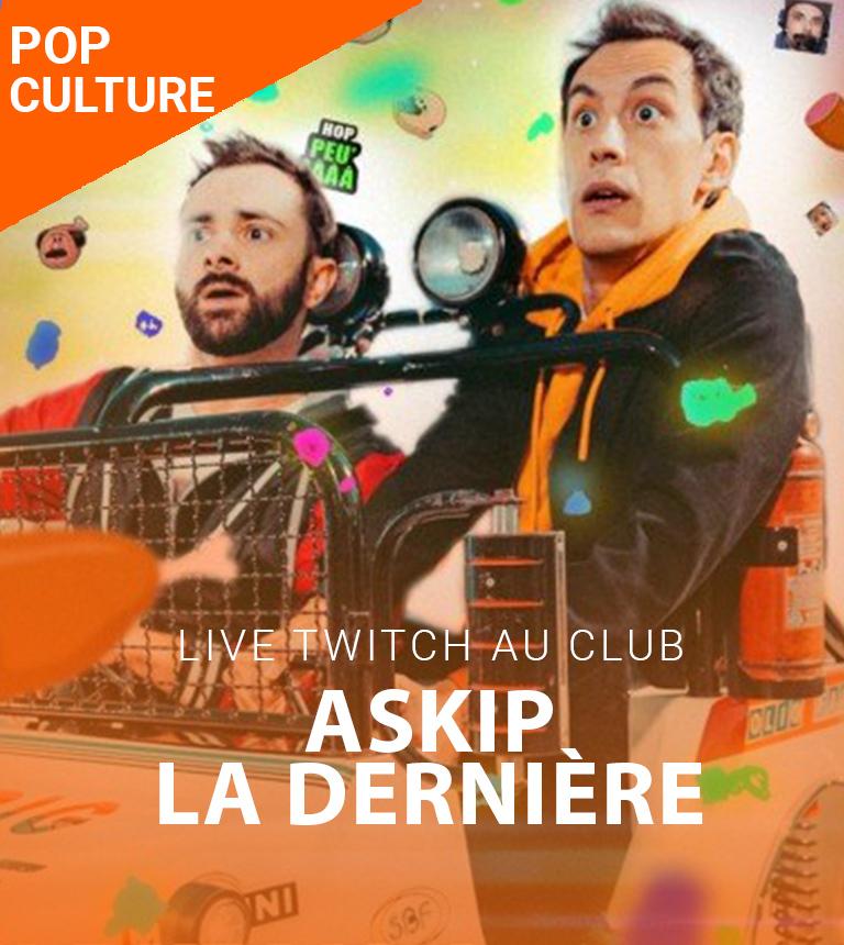 Live Twitch au Club – ASKIP