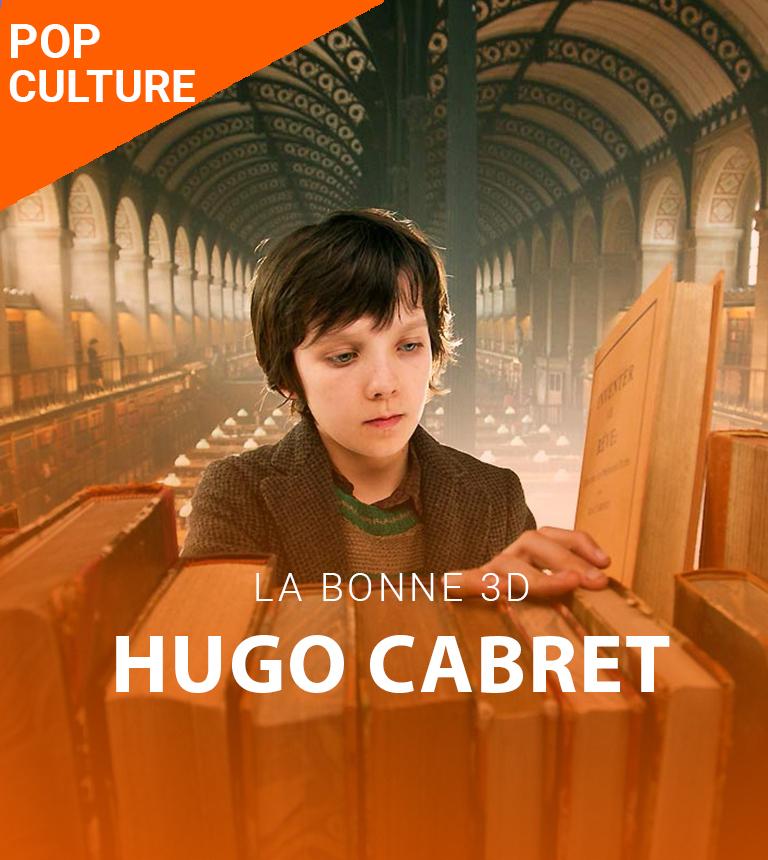 La Bonne 3D – Hugo Cabret