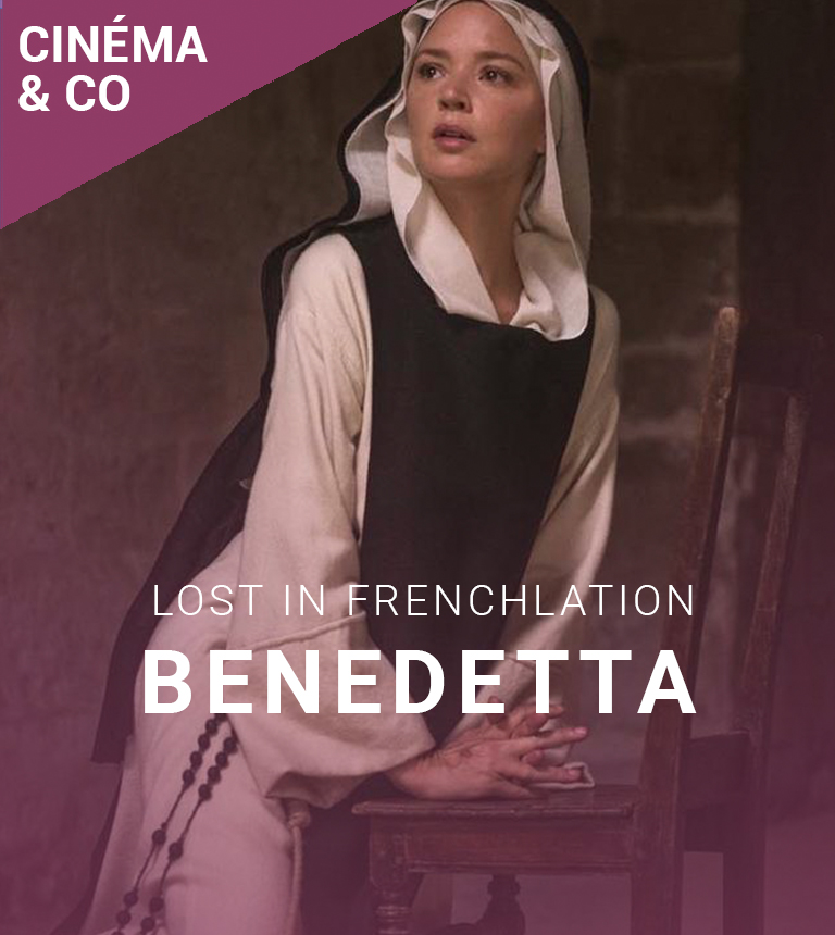 Lost in Frenchlation – Benedetta