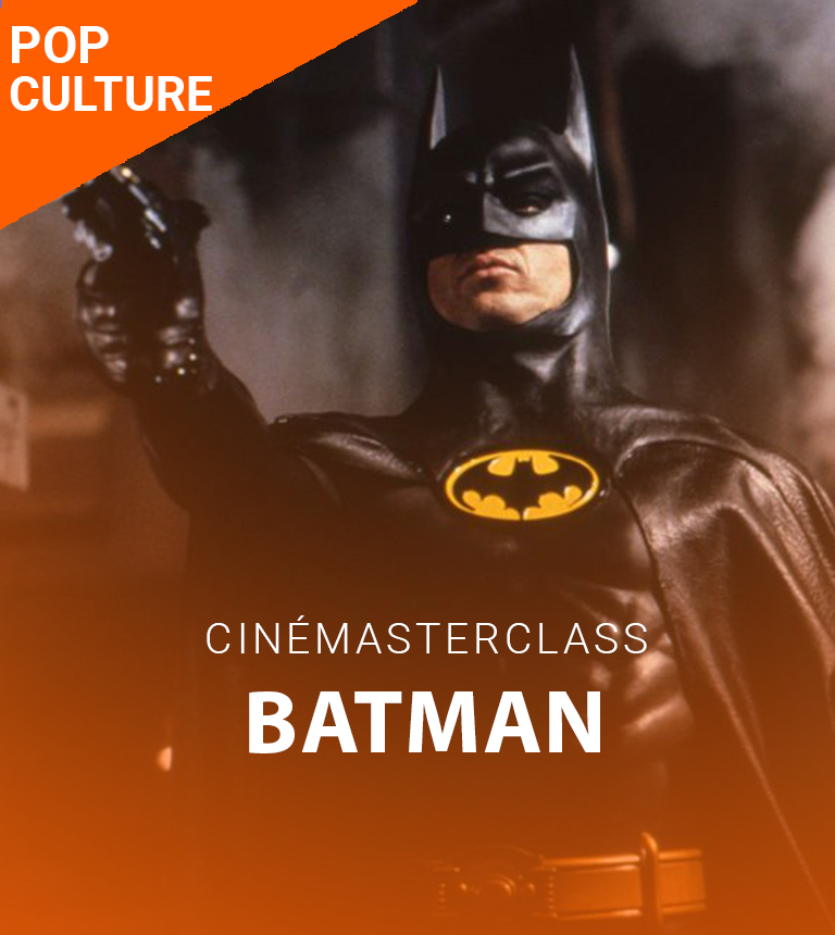 CinéMasterClass – Batman